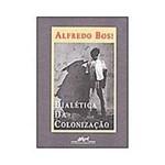 Livro - Dialetica da Colonizaçao