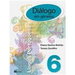 Livro - Diálogo em Gêneros 6: Língua Portuguesa
