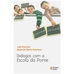 Livro - Diálogos com a Escola da Ponte