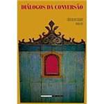 Livro - Diálogos da Conversão - Missionários, Índios, Negros e Judeus no Contexto Ibero-Americano do Período Barroco