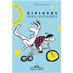 Livro - Diálogos Fabulosíssimos