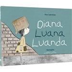Livro - Diana, Luana, Luanda - Coleção Sonhos de Ser