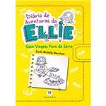 Livro - Diário de Aventuras da Ellie: uma Viagem Fora de Série