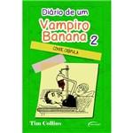 Livro - Diário de um Vampiro Banana: Conde Crápula - Volume 2