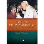 Livro - Diário de uma Amizade - a Família Póltawski e Karol Wojtyla
