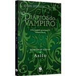 Livro - Diários de Stefan: Asilo
