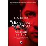 Livro - Diários do Vampiro: Caçadores - Canção da Lua - Vol. 2