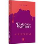 Livro - Diários do Vampiro: o Despertar