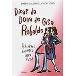 Livro - Dicas da Dona de Casa Rebelde