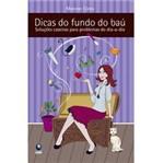 Livro - Dicas do Fundo do Baú ? Soluções Caseiras para Problemas do Dia-a-dia