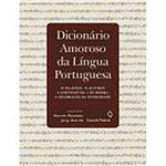 Livro - Dicionário Amoroso da Língua Portuguesa: 35 Palavras, 35 Autores, 4 Continentes............