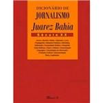 Livro - Dicionário de Jornalismo Juarez Bahia: Século XX