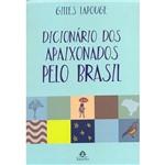 Livro - Dicionário dos Apaixonados Pelo Brasil