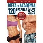 Livro - Dieta de Academia