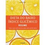 Livro - Dieta do Baixo Índice Glicêmico - Regime