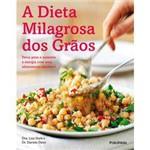 Livro - Dieta Milagrosa dos Grãos, a