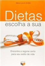 Livro - Dietas, Escolha a Sua