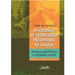Livro - Dificuldades de Coordenação Psicomotora na Criança