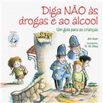 Livro - Diga não as Drogas e ao Álcool