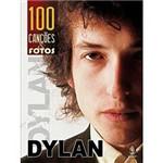 Livro - Dilan: 100 Canções & Fotos