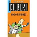Livro - Dilbert 5 - Odeio Reuniões!