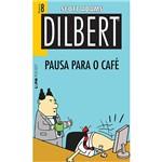 Livro - Dilbert: Pausa para o Café - Vol. 8