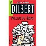 Livro - Dilbert - Preciso de Férias! Volume 3