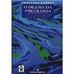 Livro - Dilema da Psicologia, o