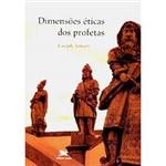 Livro - Dimensões Éticas dos Profetas