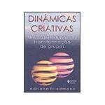 Livro - Dinâmicas Criativas - um Caminho para a Transformação