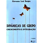 Livro - Dinâmicas de Grupo - Crescimento e Integração