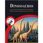 Livro - Dinossauros - Misteriosos Habitantes da Terra