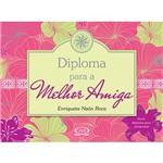 Livro - Diploma para a Melhor Amiga