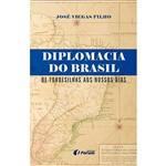 Livro - Diplomacia do Brasil: de Tordesilhas Aos Nossos Dias
