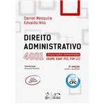 Livro - Direito Administrativo: 4001 Enunciados Comentados CESPE, ESAF, FCC, FGV e Outras Bancas