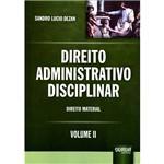 Livro - Direito Administrativo Disciplinar: Direito Material