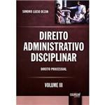 Livro - Direito Administrativo Disciplinar: Direito Processual