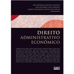 Livro - Direito Administrativo EconômicoDireito Administrativo Econômico