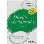 Livro - Direito Administrativo: Parte II - Coleção Sinopses Jurídicas - Vol. 20