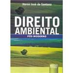 Livro - Direito Ambiental: Pós-Moderno