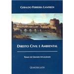 Livro - Direito Civil e Ambiental: Temas de Grande Atualidade