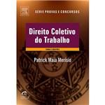 Livro - Direito Coletivo do Trabalho - Teoria e Questões - Série Provas e Concursos