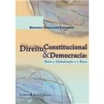 Livro - Direito Constitucional e Democracia - Entre a Globalização e o Risco