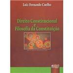 Livro - Direito Constitucional e Filosofia da Constituição