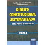 Livro - Direito Constitucional Sistematizado para Provas e Concursos - Vol. 2