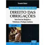 Livro - Direito das Obrigações: Teoria Geral das Obrigações e Preferências e Privilégos Creditórios - Vol. 2