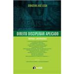 Livro - Direito Disciplinar Aplicado: Doutrina e Jurisprudência