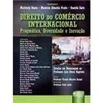 Livro - Direito do Comércio Internacional: Pragmática, Diversidade e Inovação