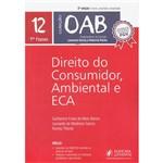 Livro - Direito do Consumidor, Ambiental e ECA - Coleção OAB 1ª Fase - Vol. 12