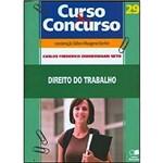 Livro - Direito do Trabalho - Coleção Curso e Concurso - Vol. 29